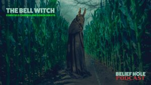 BELL-WITCH-BELIEF-HOLE-PODCAST