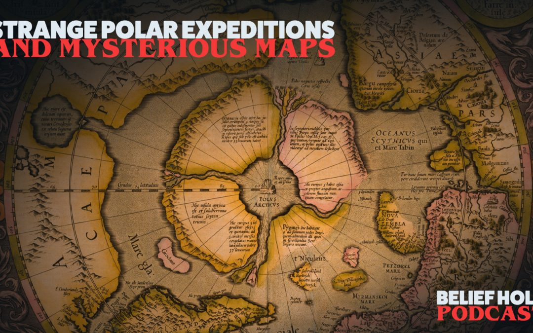 Strange Polar Expeditions and Mysterious Maps