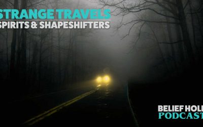 Strange Travels: Spirits and Shapeshifters