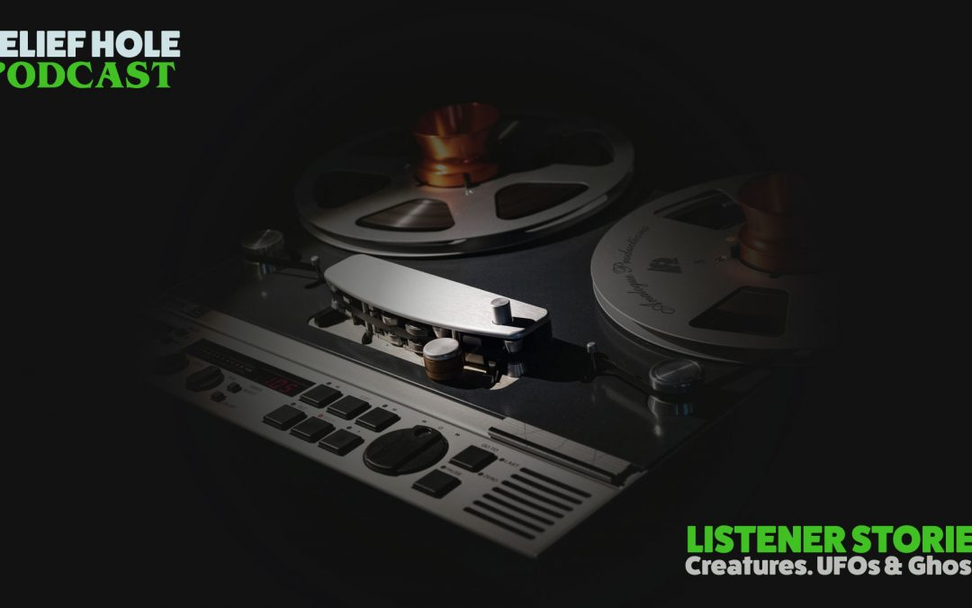 Listener Stories – Strange Creatures, UFOs, and Graveyard Ghosts