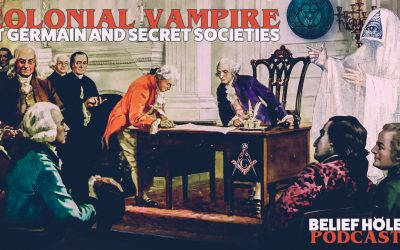 Immortal Count de St Germain, Vampires, Secret Societies and the Phantom of Independence