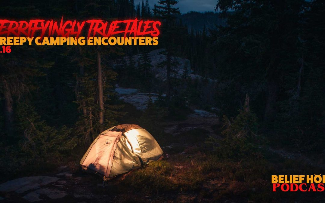 True Scary Campfire Stories – Creepy encounters
