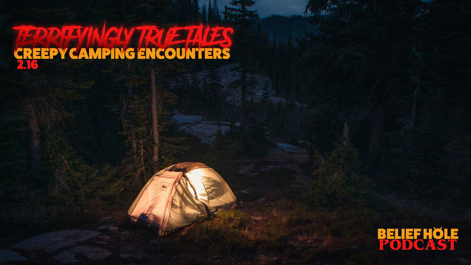 Creepy-Camping-Encounters-True-Scary-Stories-Poscast