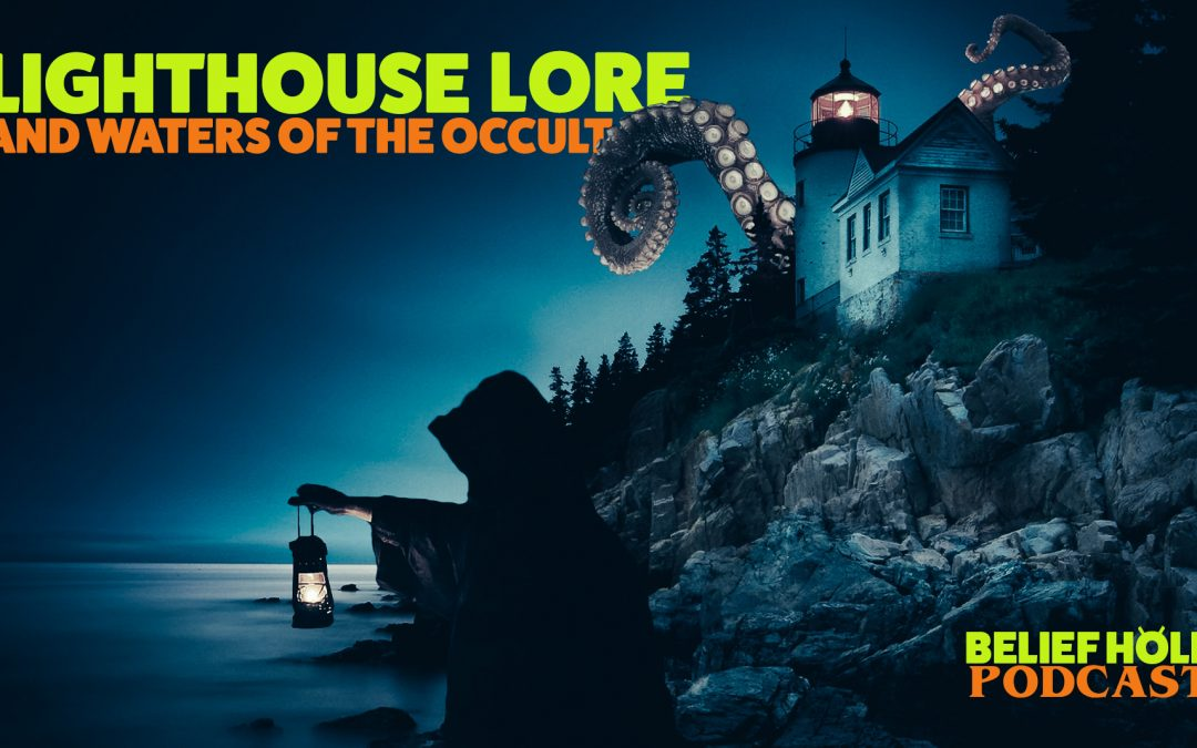 Haunted Lighthouse Lore and Waters of the Occult
