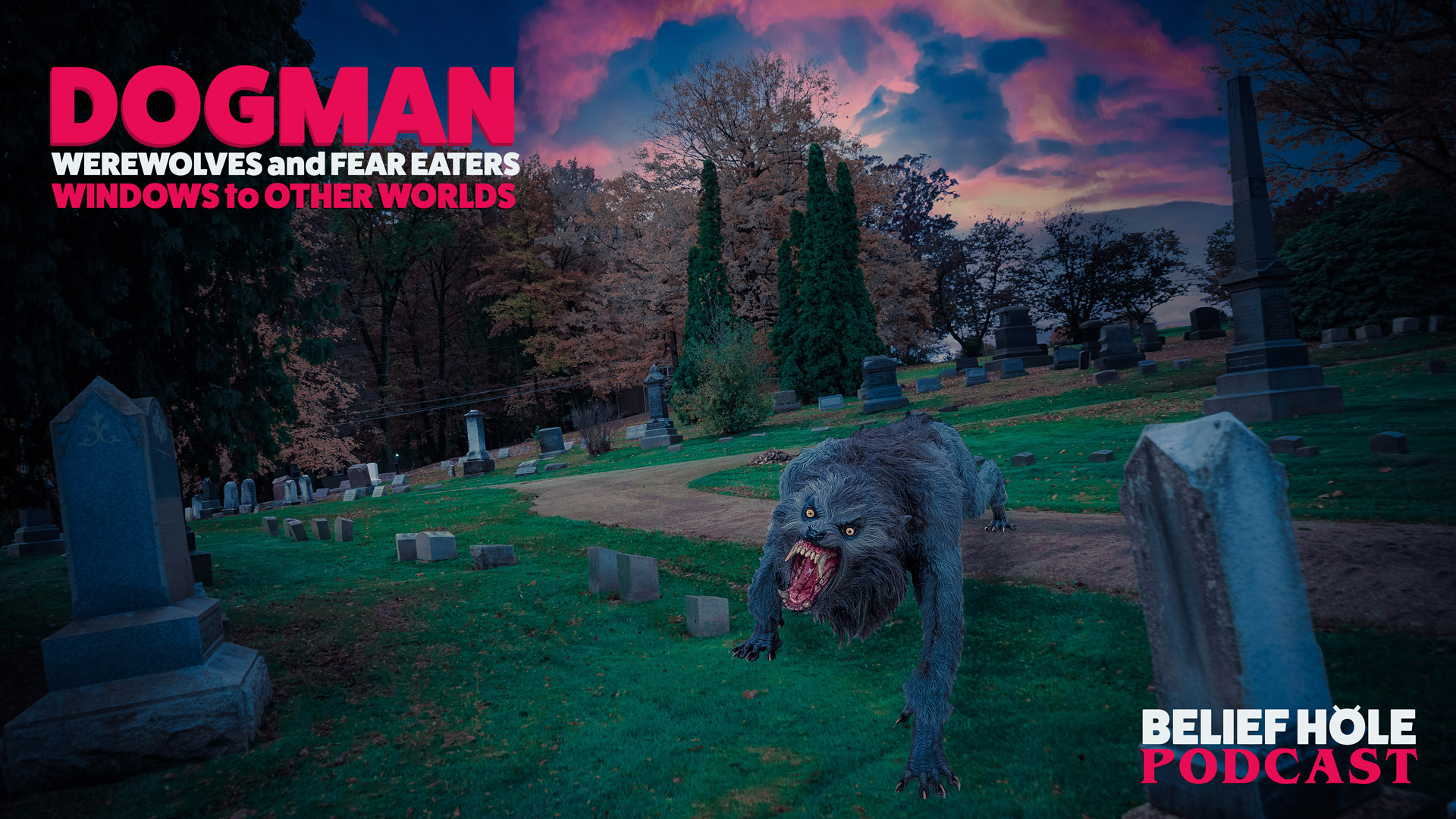 Dogman-Podcast-Werewolves-Paranormal-Dogman Stories-Dogman History and Fear Eaters