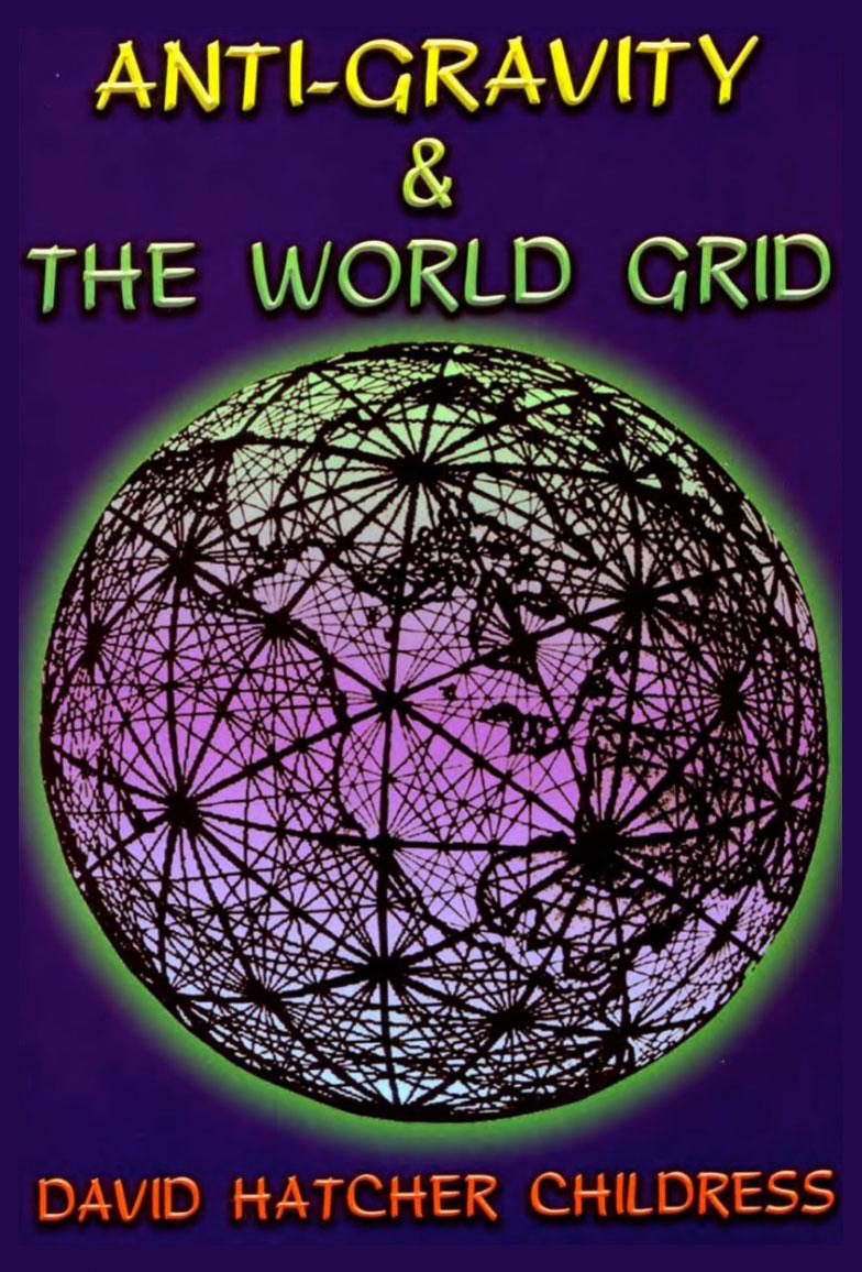 Anti-Gravity-the-World-Grid-David-Hatcher-Childress-Tibetan-Levitation