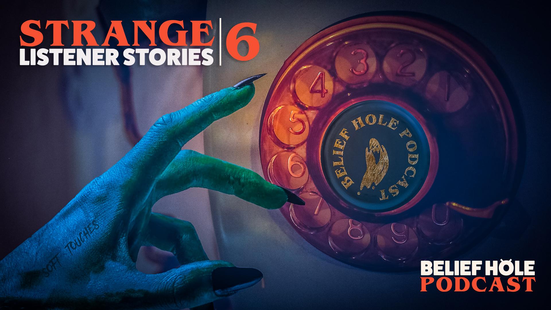 STRANGE-LISTENER-STORIES-DOGMAN-HAUNTED-HOUSES-SHADOW-PEOPLE-BELIEF-HOLE-PODAST