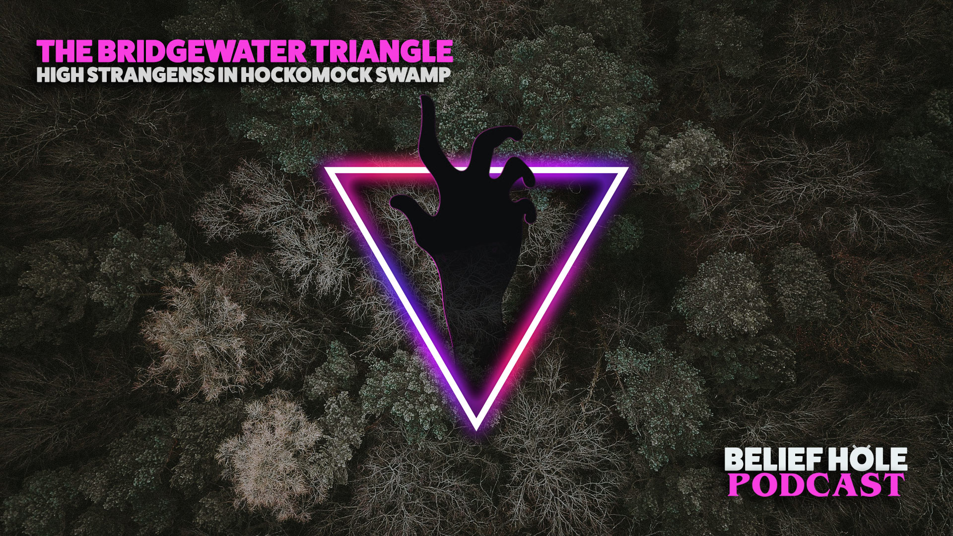 Bridgewater Triangle - Puckwudgie Paranormal - Hockomock Swamp - True Stories - Folklore - Podcast