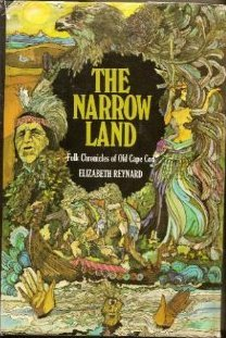 The Narrow Land - Folk Chronicles of Old Cape Cod