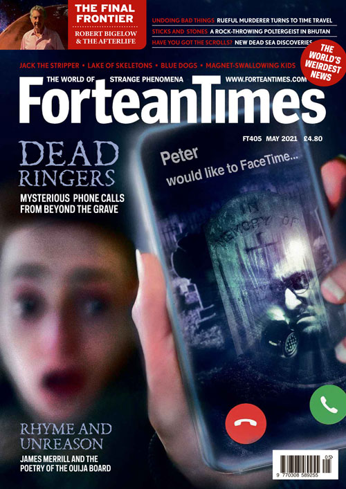 Fortean Times - Issue 405 - Phone Calls from the Dead