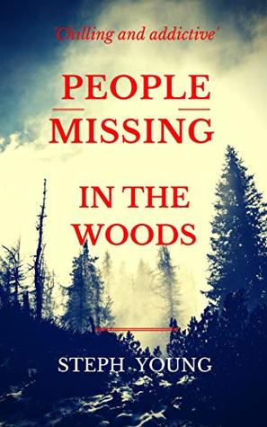 Missing in the Woods | Steph Young | Book | Podcast