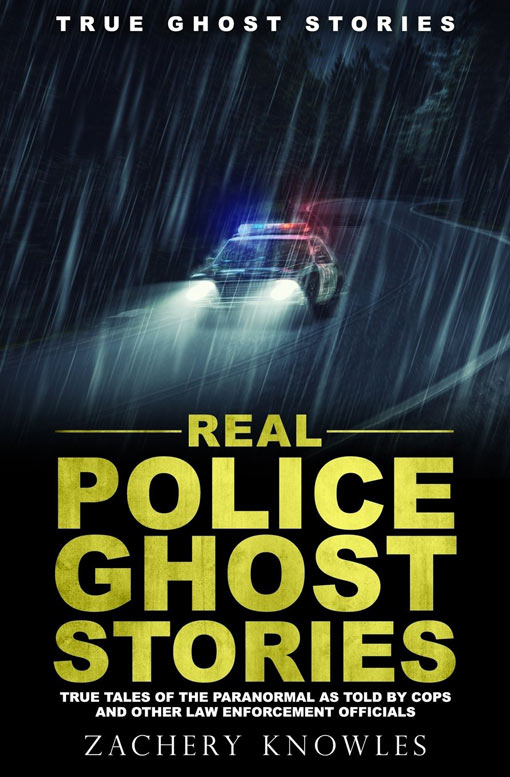 Real-police-ghost-stories-zachery-knowles-podcast
