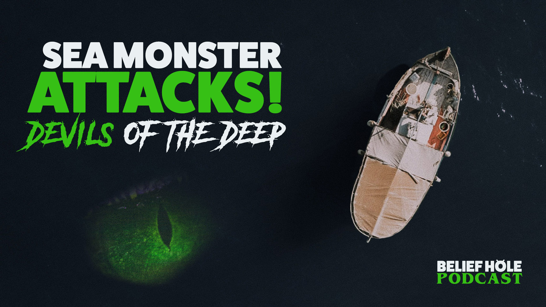 2.22 | Sea Monster Attacks and Real Devils of the Deep