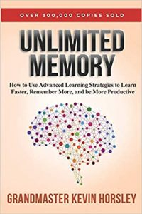 Unlimited Memory - How to Use Advanced Learning Strategies to Learn Faster, Remember More and be More Productive.jpg