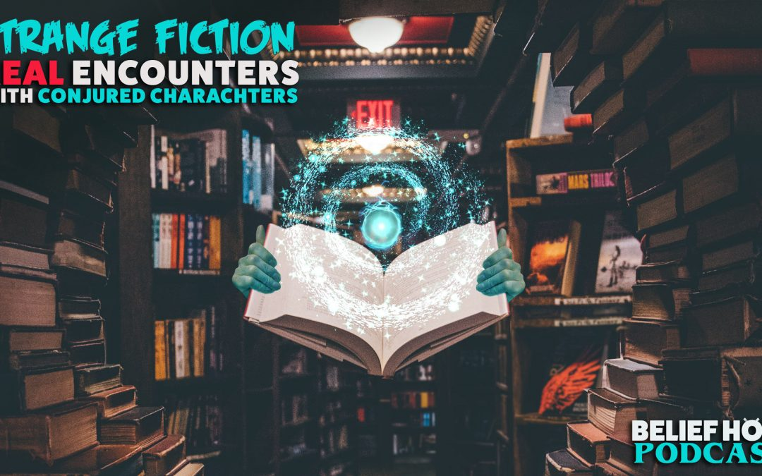 3.12   Strange Fiction: Real Encounters with Conjured Characters