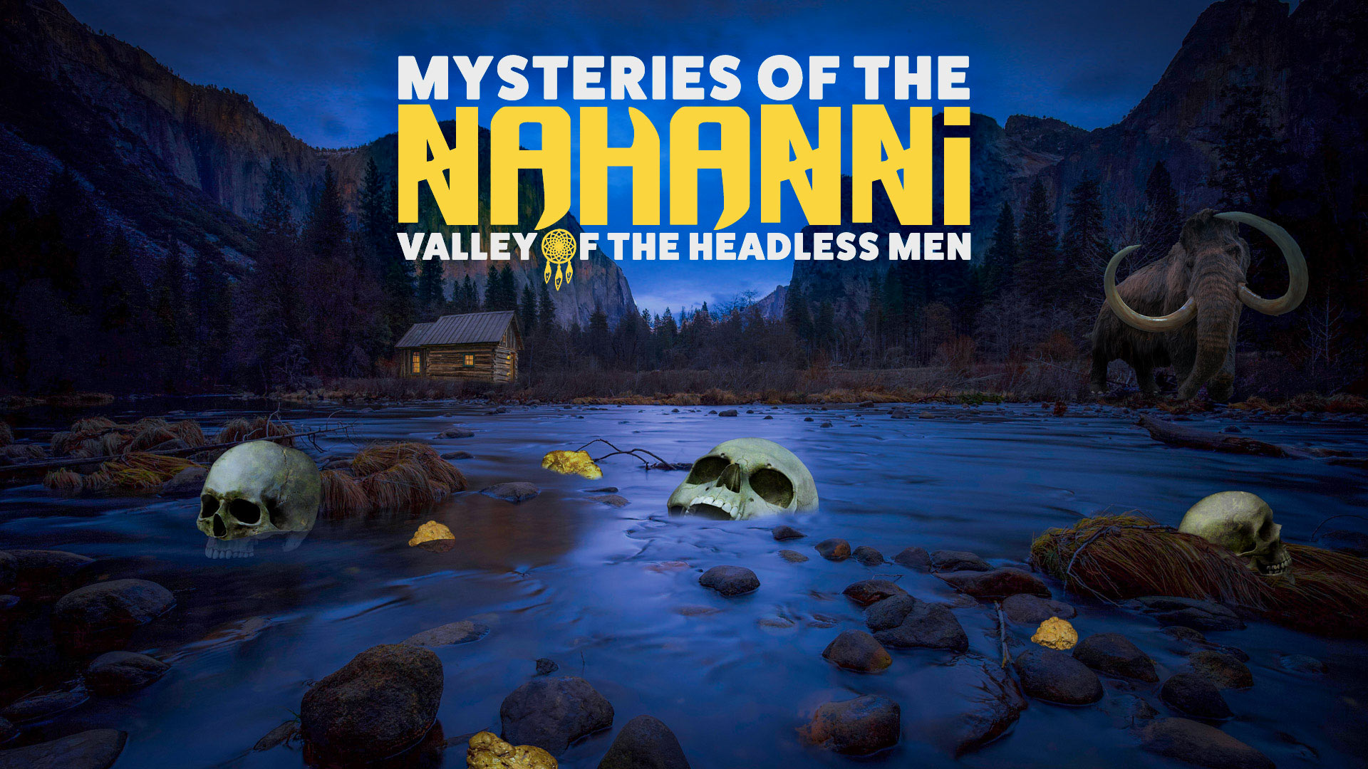 3.13 | Mysteries of Nahanni, Valley of the Headless Men