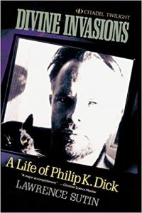 Divine Invasions - A Life of Philip K. Dick - Lawrence Sutin - podcast